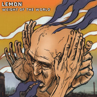 Weight of the World — LemON