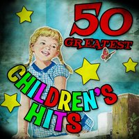 50 Greatest Children's Hits — сборник
