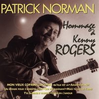 Hommage à Kenny Rogers — Patrick Norman