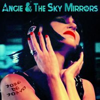 Toké de Tokyo — Angie, The Sky Mirrors, Angie, The Sky Mirrors, Angie & The Sky Mirrors