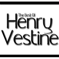 The Best Of Henry Vestine — Henry Vestine