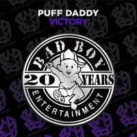 Victory — Puff Daddy & The Family