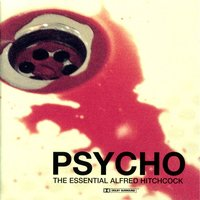 Psycho: The Essential Alfred Hitchcock Collection — The City Of Prague Philarmonic Orchestra