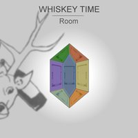 Room — Whiskey Time