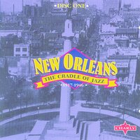 New Orleans - The Cradle Of Jazz CD1 — сборник