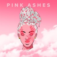 Pink Ashes — Heavenly
