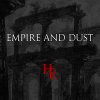 Empire and Dust — Hands of Ruin