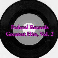 Federal Records Greatest Hits, Vol. 2 — сборник