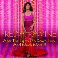 After the Lights Go Down Low and Much More!!! — Freda Payne