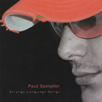 Strange Language Songs — Paul Sampler