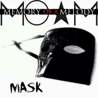 Mask-Edited — Memory of a Melody