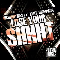 Lose Your Shhht — Keith Thompson, Nightrhymes