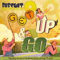 Get Up & Go — The Biscuit Brothers