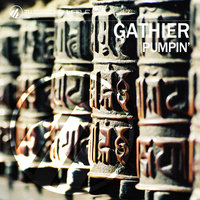 Pumpin' — Gathier