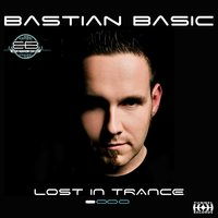 Lost in Trance — Bastian Basic