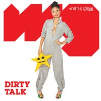 Dirty Talk — Wynter Gordon