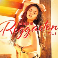 Da Best of Reggaeton, Vol. 2 — Reggaeton Club