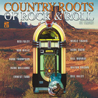 The Country Roots Of Rock & Roll — сборник
