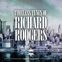 Timeless Tunes of Richard Rodgers, Vol. 1 — сборник