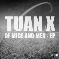 Of Mice And Men - EP — Tuan X