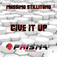Give It Up — Massimo Stillitano