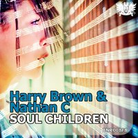 Soul Children EP — Harry Brown, Nathan C