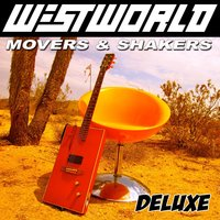 Movers & Shakers — Westworld