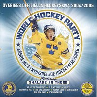 World Hockey Party — Smalare Än Thord