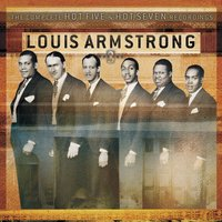 The Complete Hot Five And Hot Seven Recordings Volume 3 — Louis Armstrong