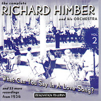 The Complete Richard Himber Vol. 2 (1934) — Benny Goodman, Tommy Dorsey, Artie Shaw, Adrian Rollini, Jimmy Roselli, Jerry Colonna