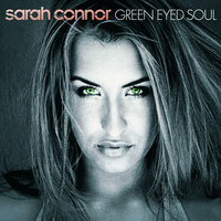 Green Eyed Soul — Sarah Connor