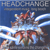 Head Same Remains the Change - Volume iii — Various - Compilation
