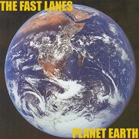 Planet Earth — The Fast Lanes