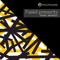 Faskil Remixed — Faskil, Faskil presents...