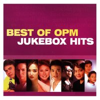 Best of OPM Jukebox Hits — сборник