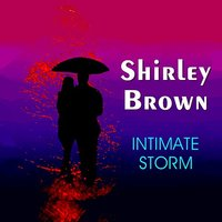 Intimate Storm — Shirley Brown