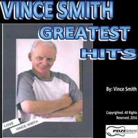 Vince Smith's Greatest Hits — Vince Smith
