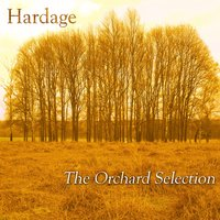 The Orchard Selection — Hardage