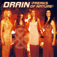Freaks Of Nature — Drain