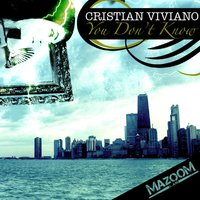 You Don't Know — Cristian Viviano
