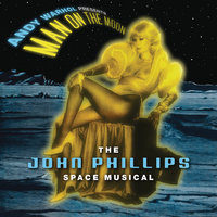 Andy Warhol Presents Man On The Moon — John Phillips