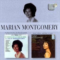Let There Be Love, Let There Be Swing, Let There Be Marian Montgomery/Lovin' Is Livin' and Livin' is Lovin' — Marian Montgomery