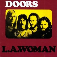 L.A. Woman — The Doors