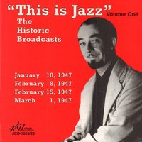 """This Is Jazz"" The Historic Broadcasts, Vol. 1 — сборник"