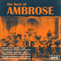 Best of Ambrose — Ambrose & His Orchestra