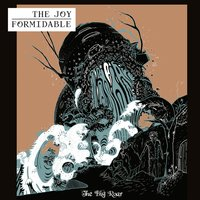 The Big Roar — The Joy Formidable