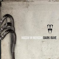 Dark Rave — Massiv in Mensch