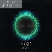 Electrovni and the Magic — Jeff Alford