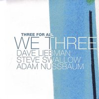 Three For All — We Three
