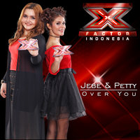 Over You — Jebe & Petty